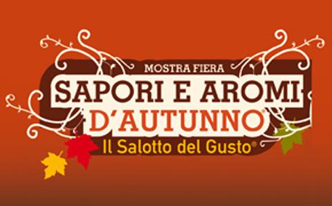 """29ª edizione Mostra e Fiera  """"Sapori e Aromi d'Autunno – Il Salotto del Gusto"""""""
